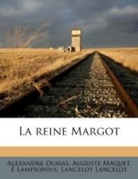 La reine Margot (French Edition) by Alexandre Dumas - 2011-09-11
