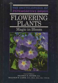 Encyclopedia of Psychoactive Drugs Flowering