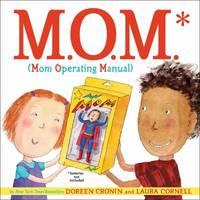 M. O. M. (Mom Operating Manual)