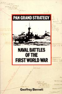 Pan Grand Strategy: Naval Battles of the First World War