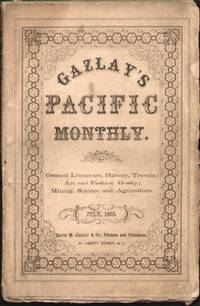 GAZLAY'S PACIFIC MONTHLY VOLUME II, NO. 1 (JULY 1865)
