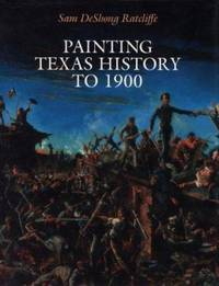 Painting Texas History To 1900
