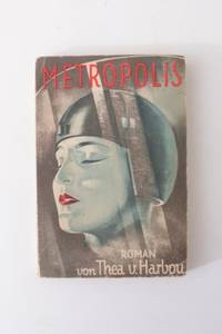 Metropolis by Thea von Harbou - Paperback - 1st Edition - 1926 - from Hyraxia (SKU: 5809)