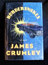 BORDERSNAKES by  James Crumley - Signed First Edition - 1996 - from Mutiny Information Cafe (SKU: 126407)