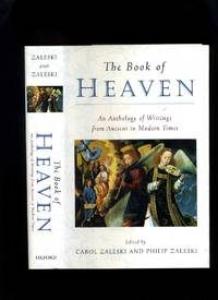 The Book of Heaven; an Anthology of Writings from Ancient to Modern Times