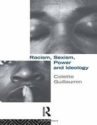 Racism  Sexism  Power and Ideology