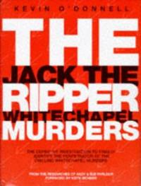 image of The Jack the Ripper Whitechapel Murders
