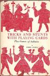 image of Tricks and Stunts with Playing Cards