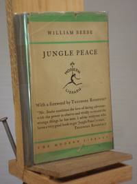 Jungle Peace by William Beebe - Hardcover - Reprint.  - 1920 - from Henniker Book Farm and Biblio.com