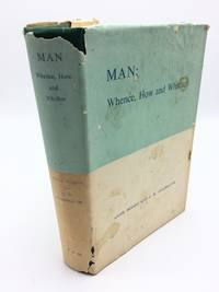 Man : Whence, How and Whither : a Record of Clairvoyant Investigation