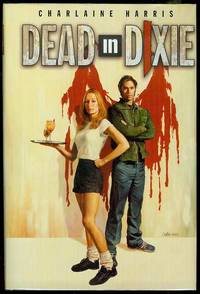 Dead in Dixie by  Charlaine Harris - Hardcover - Signed - 2003 - from Bookmarc's and Biblio.com