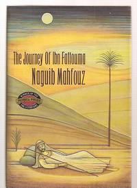 THE JOURNEY OF IBN FATTOUMA [originally published in Arabic in 1983 as  RIHLAT IBN FATTUMA]