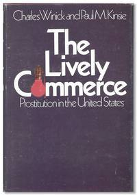 The Lively Commerce: Prostitution in the United States