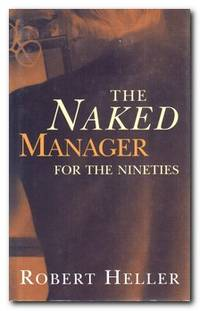 The Naked Manager For The Nineties