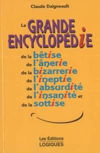 La grande encyclopédie de la bêtise