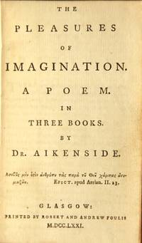 The pleasures of imagination. A poem. In three books