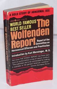 image of The Wolfenden Report: report of the Committee on Homosexual Offenses and Prostitution, authorized American edition