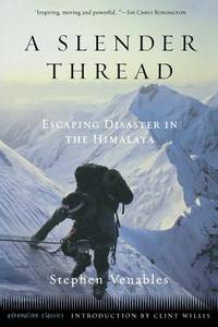 A Slender Thread : Escaping Disaster in the Himalaya