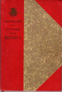 Voyage De La Belgcia - Belgian Antarctic Expedition 1897-1899