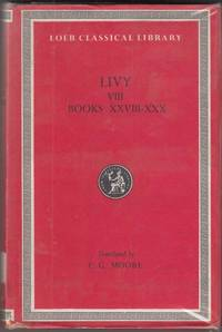 Ab Urbe Condita: Bks. 1-45, v. 8 (Loeb Classical Library) by Livy - Hardcover - 1971 - from High Street Books and Biblio.com