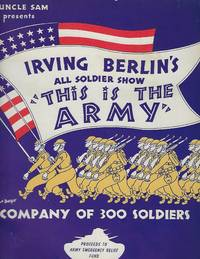 THE IS THE ARMY: ALL SOLDIER SHOW. SOUVENIR BOOK