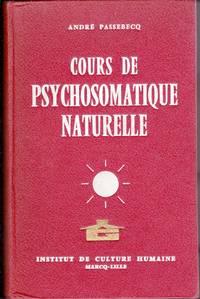 Cours de psychosomatique naturelle.