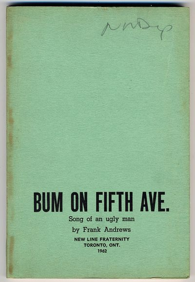 Toronto, Ont: New Line Fraternity, 1962. Softcover. Near Fine. First edition. Printed green wrappers...