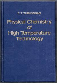 Physical Chemistry of High Temperature Technology