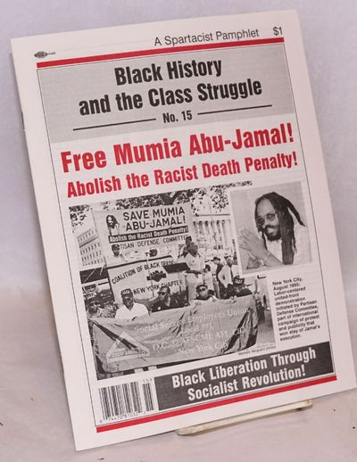 New York: Spartacist Publishing Company, 1998. 47p., 8.25x11 inches, wraps. Black history and the cl...