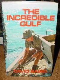 The Incredible Gulf