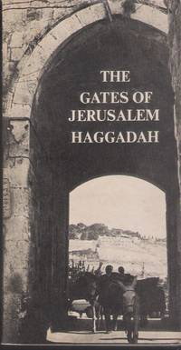 THE GATES OF JERUSALEM HAGGADAH