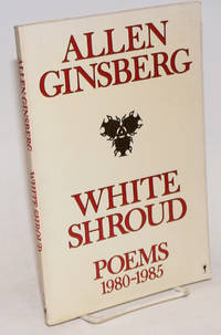 White Shroud; poems 1980-1985