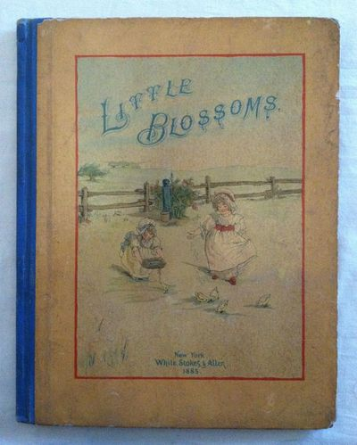 New York: White, Stokes and Allen, 1885. First edition. First edition. 4to. Color pictorial glazed p...