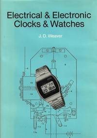 Electrical and Electronic Clocks and Watches