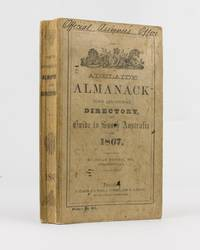 The Adelaide Almanack, Town and Country Directory, and Guide to South Australia for 1867
