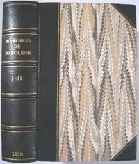 MEMOIRES POUR SERVIR A L'HISTOIRE DE LA VIE PRIVEE, DU RETOUR ET DU REGNE DE NAPOLEON EN 1815