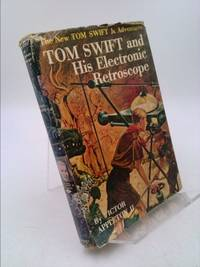 image of Tom Swift and His Electronic Retroscope (The New Tom Swift, Jr., Adventures, No. 14)