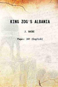 KING ZOG'S ALBANIA 1937