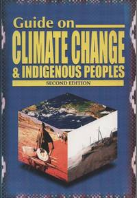 Guide on Climate Change and Indigenous Peoples