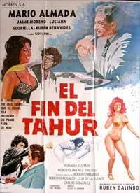 El fin del tahur. Con Luciana, Jaime Moreno, Mário Almada, Gloriella (Cartel de la película) by Dirección: Rubén Galindo
