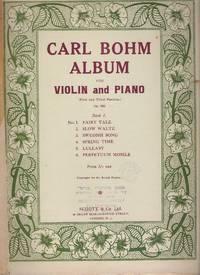 Carl Bohm Album for Violin and Piano Op. 380 / Compositions for violin & Pianoforte by D. Alard