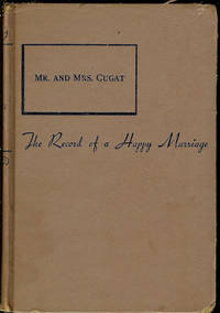 Mr. and Mrs. Cugat: the Record of a Happy Marriage