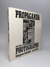 PROPAGANDA AND OTHER PHOTOGRAPHS