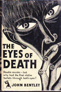 The Eyes of Death by  John BENTLEY - First U.S. Edition - 1934 - from Ravenwood Gables Bookstore and Biblio.com