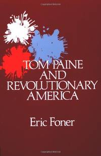 image of Tom Paine and Revolutionary America (Galaxy Books)