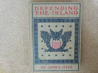 Defending the Island;  A Story of Bar Harbor in 1758