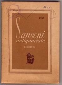 Sansoni Antiquariato Edizioni by SANSONI - FIRENZE - 1955 - from Frits Knuf Antiquarian Books (SKU: 68987)
