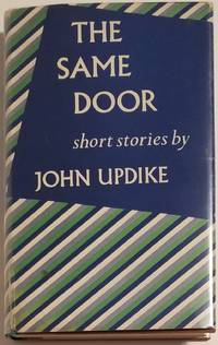 THE SAME DOOR by  John Updike - Signed First Edition - 1959 - from Bert Babcock - Bookseller, LLC and Biblio.co.uk