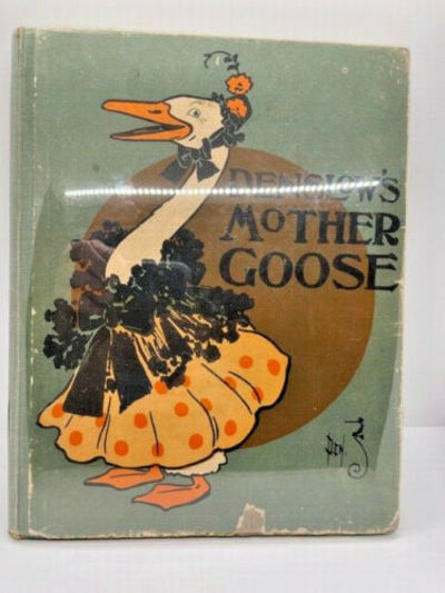 Denslow's Mother Goose FIRST ISSUE 1901