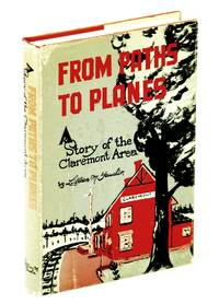 image of From Paths to Planes - A History of the Claremont [Ontario] Area